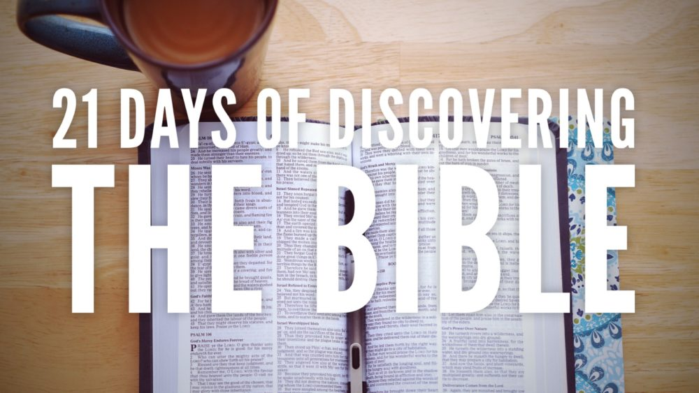 21 Days of Discovering the Bible 12.31.17